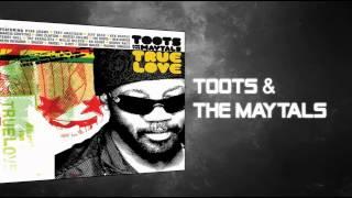Toots & The Maytals - True Love - True Love ft Bonnie Raitt