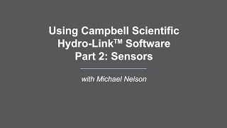 campbell scientific hydro-link part 2: sensors