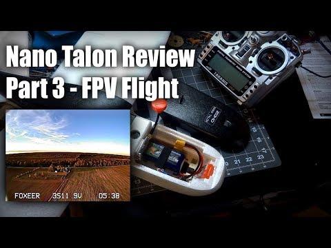nano-talon-review-pt3--fpv