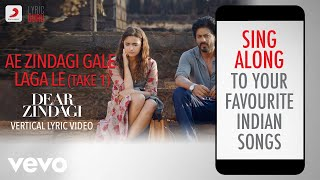 Ae Zindagi Gale Laga Le, Take 1 - Dear Zindagi|Official Bollywood Lyrics|Arijit Singh