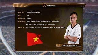 Hồ sơ tuyển thủ: Nguyễn Văn Hòa - Việt Nam [ The Intercontinentals 2016 ]