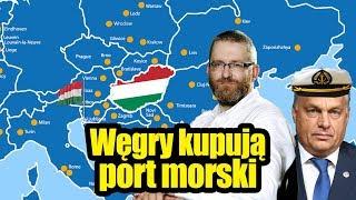 Węgrzy kupują port morski – Grzegorz Braun