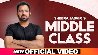 SHEERA JASVIR Live 3 | Middle Class  (Official Video) | Latest Punjabi Songs 2020 | Speed Records