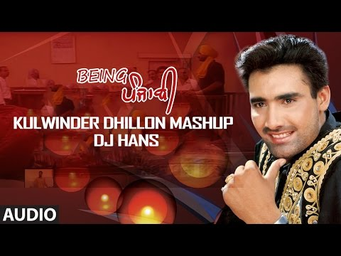 Kulwinder Dhillon Mashup - DJ Hans | All Hit Songs Of Kulwinder Dhillon | Kulwinder Dhillon Megamix Mp3