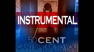 50 Cent ft. Schoolboy Q - Can I Speak to You (INSTRUMENTAL)