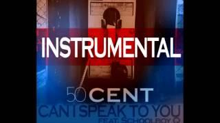 50 Cent ft. Schoolboy Q - Can I Speak to You (INSTRUMENTAL)