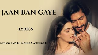 Jaan Ban Gaye Full Song (Lyrics) | Khuda Haafiz   - YouTube