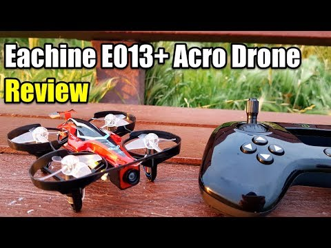 Eachine E013 Plus Acro Racing Drone Review With Test Flight and HARD CRASH