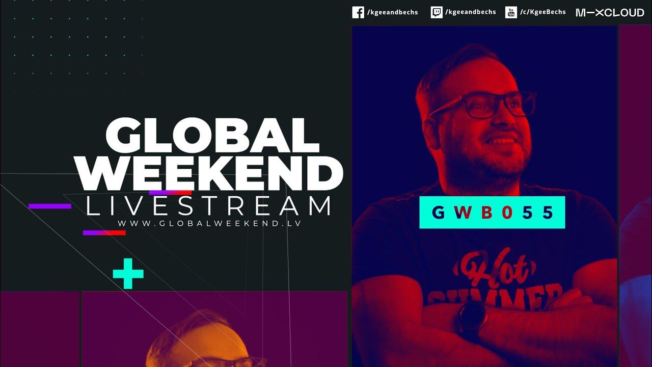 Global Weekend #055