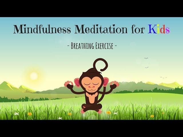 Mindfulness Meditation for Kids   BREATHING EXERCISE   Guided Meditation for Children