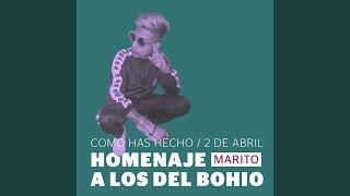 Marito - Como Has Hecho 9 de Abril