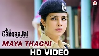 Maya Thagni - Song Video - Jai Gangaajal
