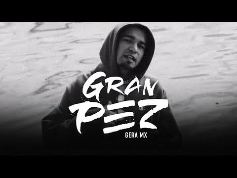 Gera MX - Gran Pez (Video Oficial)