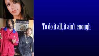 Aaliyah Feat. Snoop Dogg & Future - Ain't Enough Days (Lyrics On Screen)