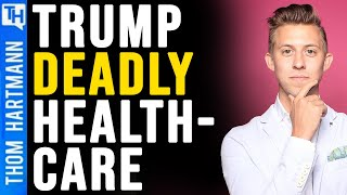 Trump's Health Plans are Still Killing Americans (w/ Wendell Potter)