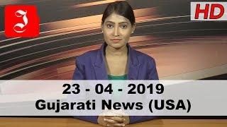 News Gujarati USA 23rd April 2019
