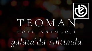Teoman - Galata'da Rıhtımda (Official Lyric Video)