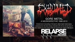 """EXHUMED - """"Open The Abscess - Redux"""" (Official Track)"""