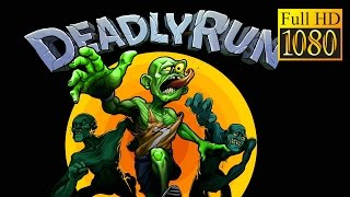 Deadly Run Game Review 1080P Official Deemedya Inc Arcade 2016