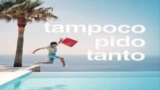 TAMPOCO PIDO TANTO (2016) | Anuncio El Corte Inglés | Canción completa