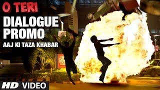 Aaj Ki Taza Khabar - Dialogue Promo 2 - O Teri