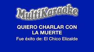 Multi Karaoke: Quiero Charlar Con La Muerte
