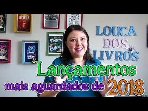 LANÇAMENTOS mais aguardados para 2018!