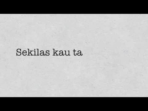 Sheila On 7 - Kita (Lirik Video)
