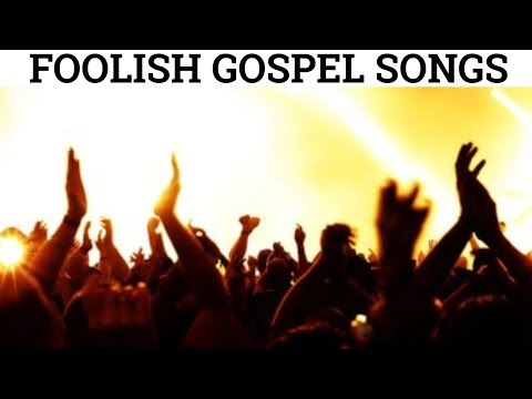 Download These Foolish Gospel Songs HD Mp4 3GP Video and MP3