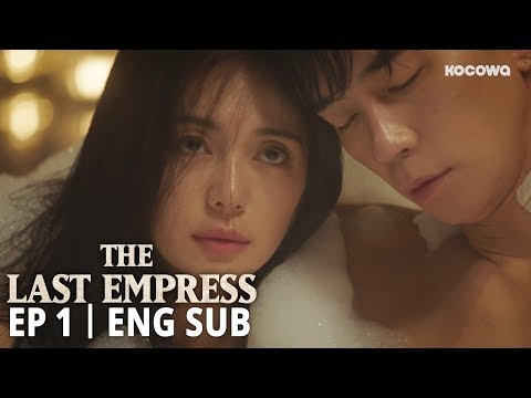 quot i know that you never sleep with the same woman more than once quot   the last empress ep1