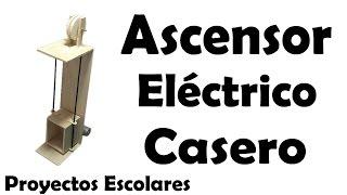 Proyectos | Ascensor Eléctrico Casero - Muy Fácil De Hacer