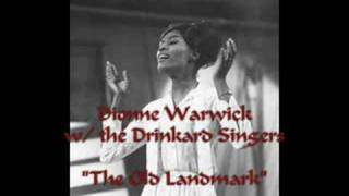 """The Old Landmark""- Dionne Warwick"