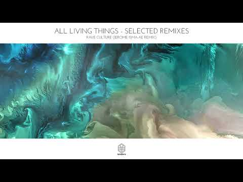 All Living Things & Jerome Isma-ae - Rave Culture