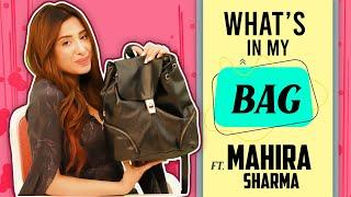 What's In My Bag Ft. Mahira Sharma | Bag Secrets Revealed