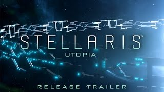 Stellaris: Utopia Youtube Video
