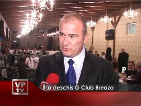 S-a deschis G Club Breaza