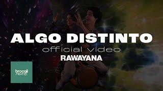Video Algo Distinto de Rawayana