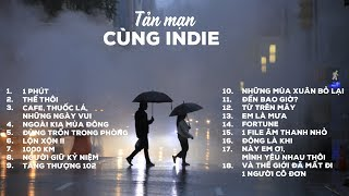 NHỮNG CA KHÚC INDIE VIỆT NAM HAY NHẤT | VIETNAM INDIE MUSIC | Trọng Trung