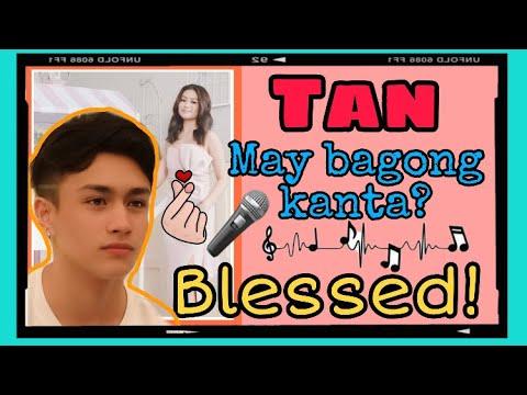 Tan Roncal may bagong kanta? (Blessing!)