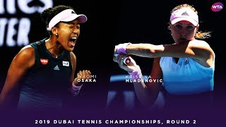 Naomi Osaka vs. Kristina Mladenovic | 2019 Dubai Second Round | WTA Highlights