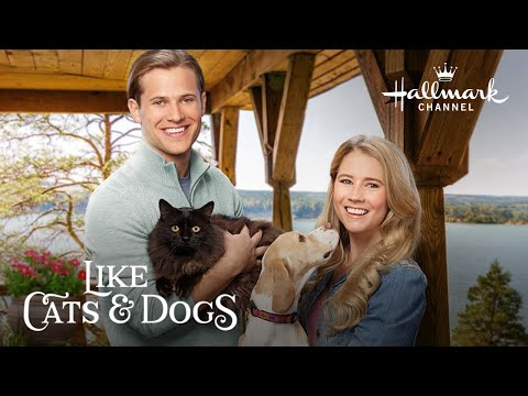 Preview - Like Cats & Dogs Starring Cassidy Gifford And Wyatt Nash - Hallmark Channel