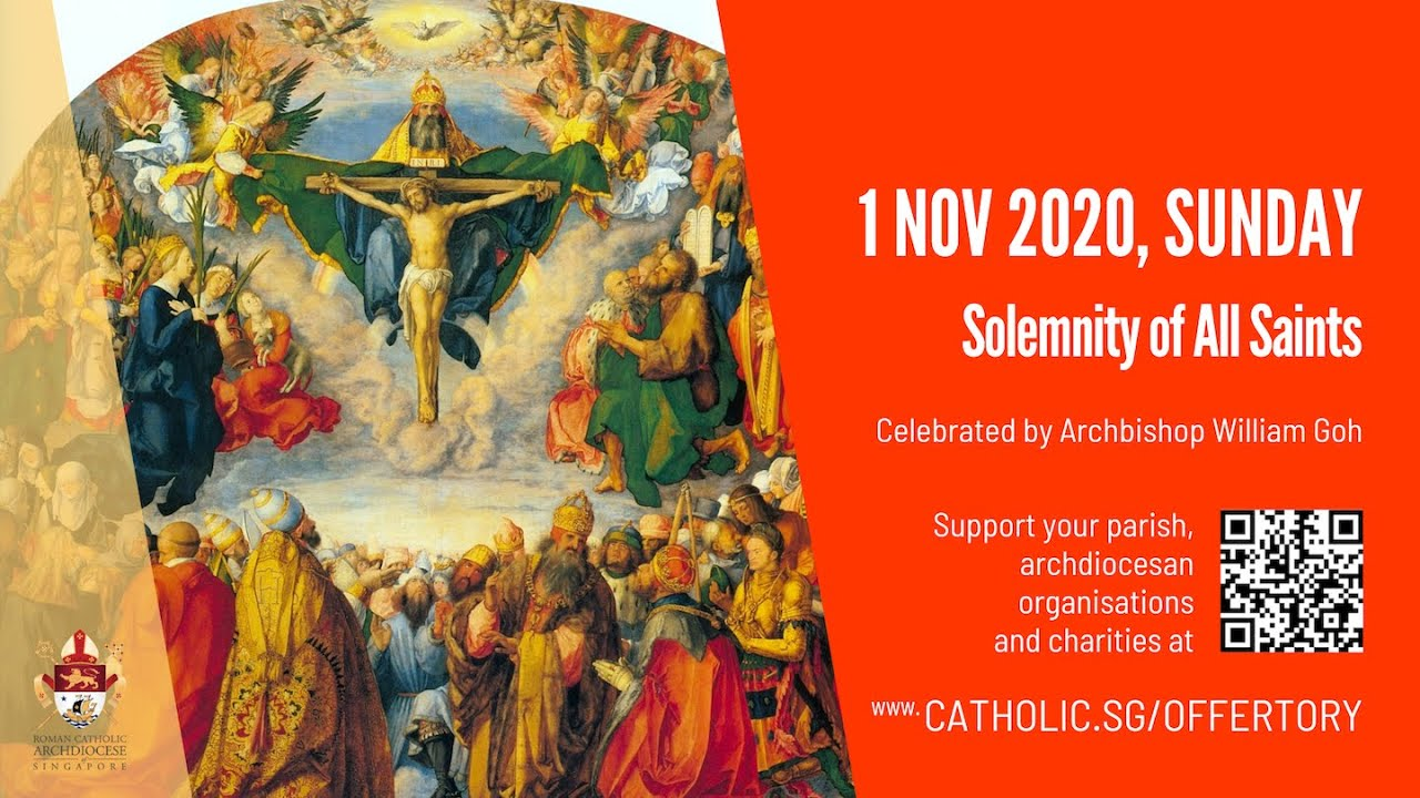 Catholic Sunday Mass Live Online 1st November 2020 Archdiocese of Singapore