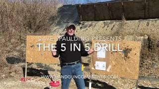 The 5 in 5 Drill