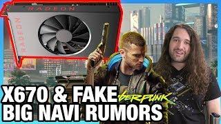 HW News - X670 Chipset Production, False AMD Big Navi Rumors, Cyberpunk 2077