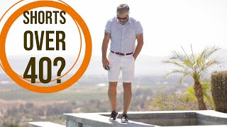 Can Men Over 40 Wear Shorts?   40overfashion