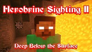 Herobrine Sighting 2 | Deep Below the Surface - Minecraft Skit