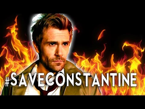 Constantine: Why You Should Watch It - #saveconstantine
