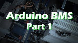 Arduino BMS - Part 2 Battery Monitoring System LiPo LiFe