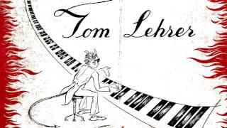 Tom Lehrer - 05 - I wanna go back to Dixie