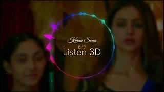 Kinna Sona Marjaavaan 3d Audio Song Jubin Nautiyal U0026 Dhvani